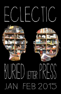 BURIED LETTER PRESS Eclectic Jan Feb 2015
